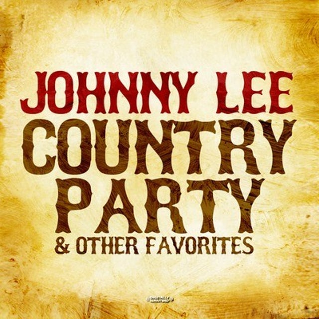 Johnny Lee COUNTRY PARTY & OTHER FAVORITES CD