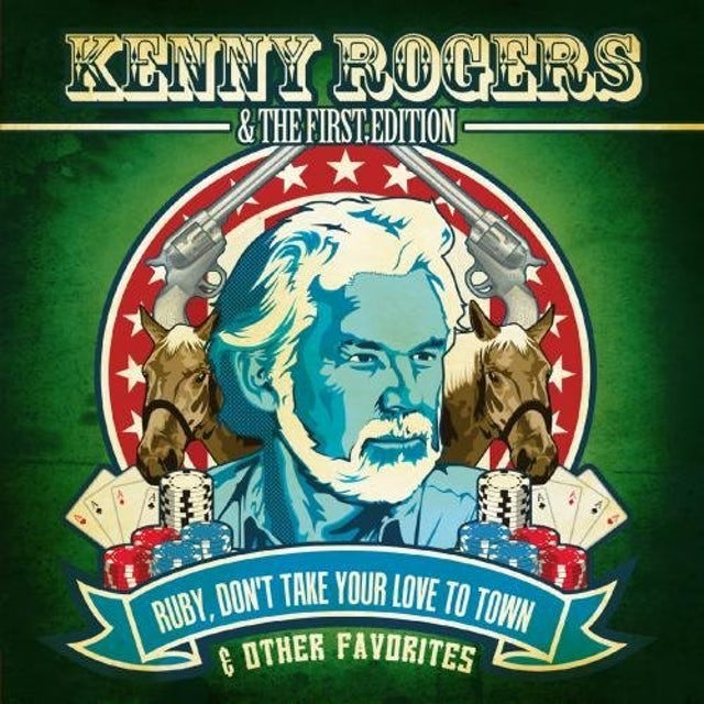 Kenny Rogers & The First Edition RUBY DON'T TAKE YOUR LOVE TO TOWN & OTHER CD