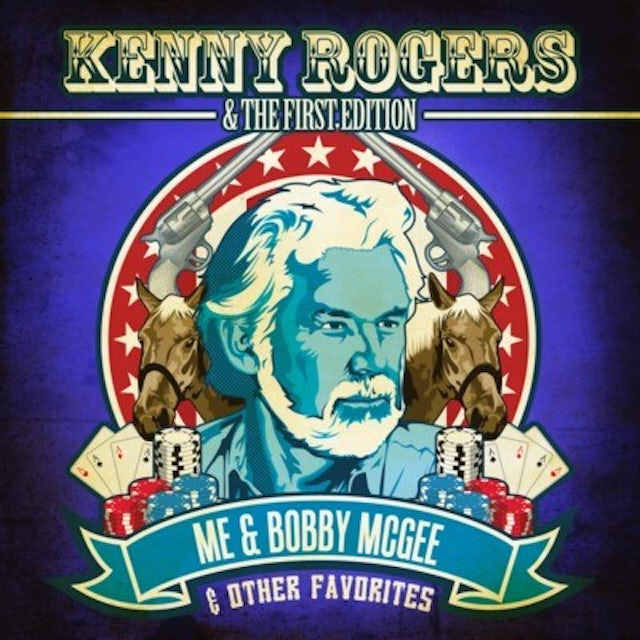 Kenny Rogers & The First Edition ME & BOBBY MCGEE & OTHER FAVORITES CD