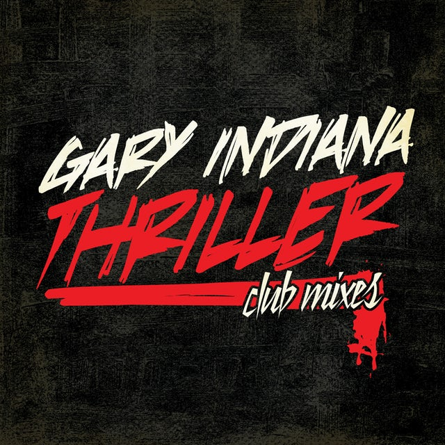 Gary Indiana THRILLER (CLUB MIXES) CD