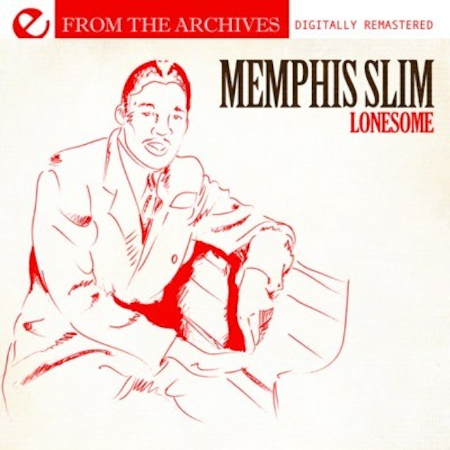 Memphis Slim LONESOME: FROM THE ARCHIVES CD