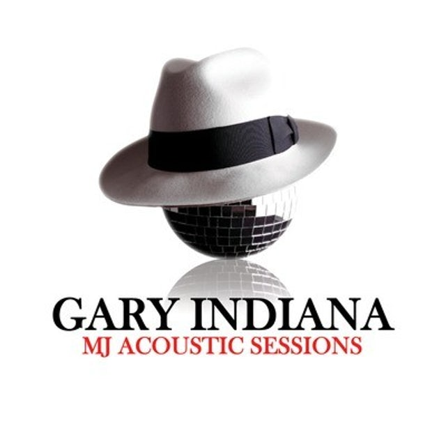 Gary Indiana MJ ACOUSTIC SESSIONS CD