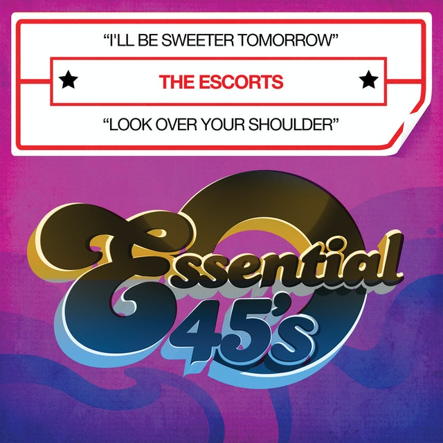 Escorts I'LL BE SWEETER TOMORROW CD