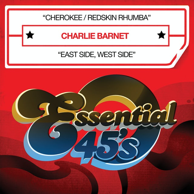 Charlie Barnet CHEROKEE / REDSKIN RHUMBA CD