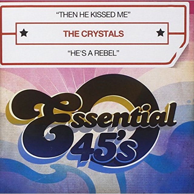 The Crystals THEN HE KISSED ME CD