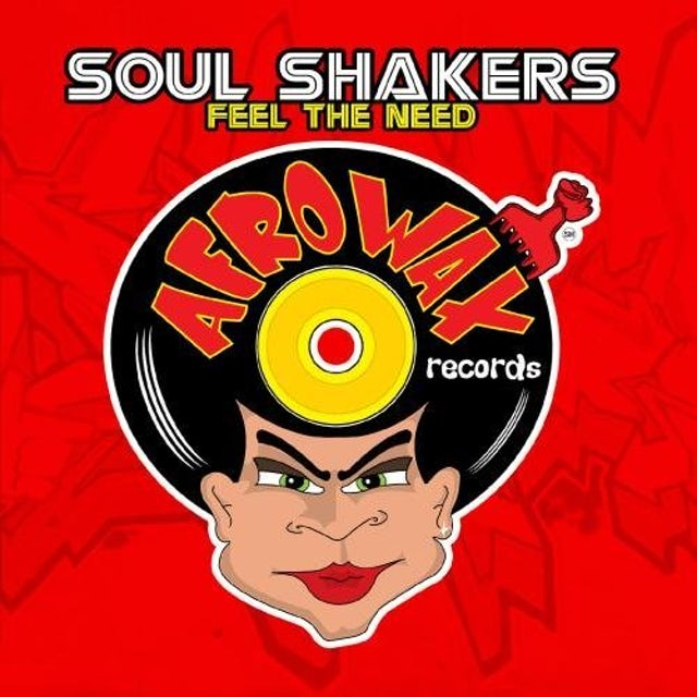 Soul Shakers FEEL THE NEED CD