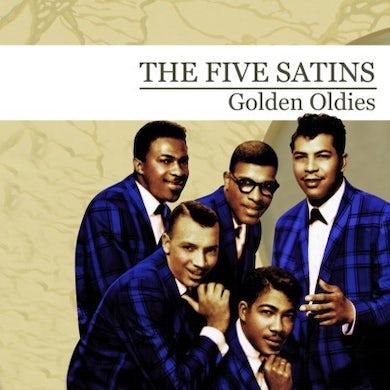Five Satins GOLDEN OLDIES CD