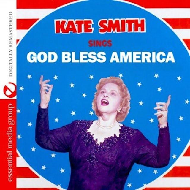 Kate Smith SINGS GOD BLESS AMERICA CD