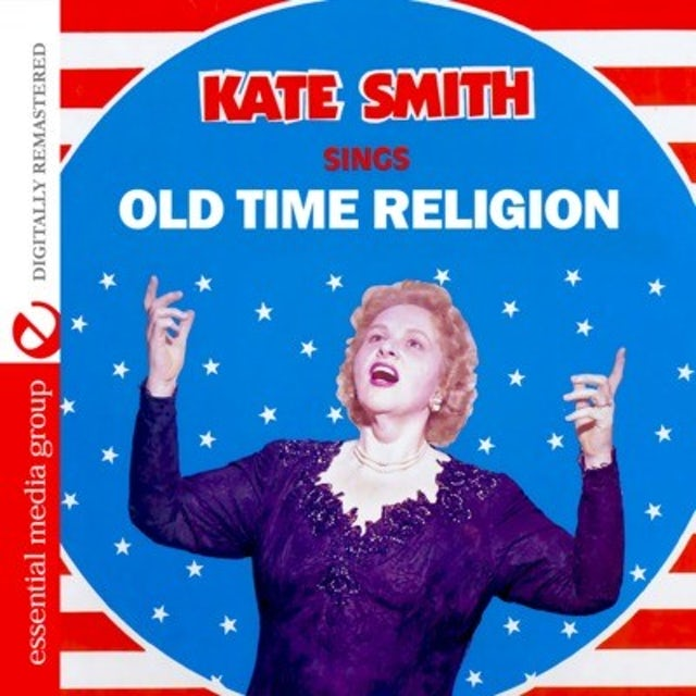 Kate Smith SINGS OLD TIME RELIGION CD