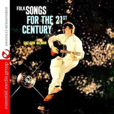 Sheldon Allman FOLK SONGS FOR THE 21ST CENTURY CD