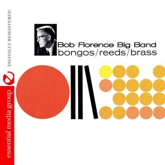 Bob Florence BONGOS REEDS BRASS CD