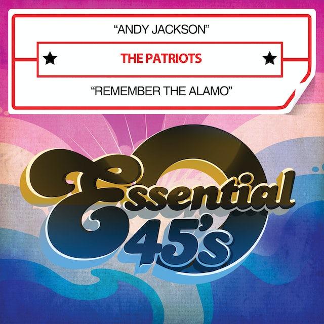 Patriots ANDY JACKSON / REMEMBER THE ALAMO CD
