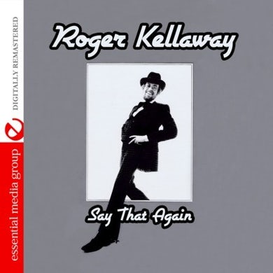 Roger Kellaway SAY THAT AGAIN CD