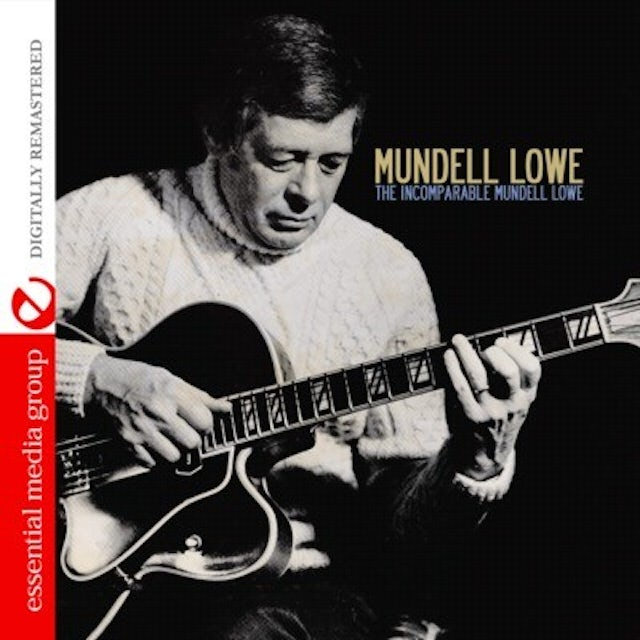 INCOMPARABLE MUNDELL LOWE CD