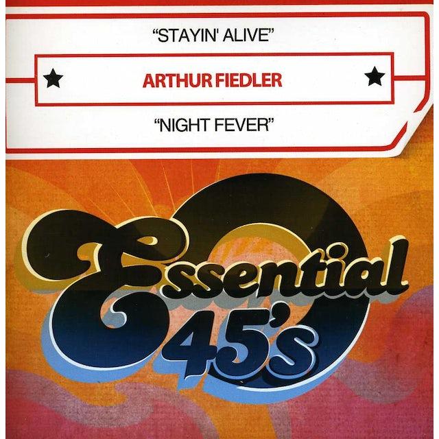 Arthur Fiedler STAYIN' ALIVE / NIGHT FEVER CD