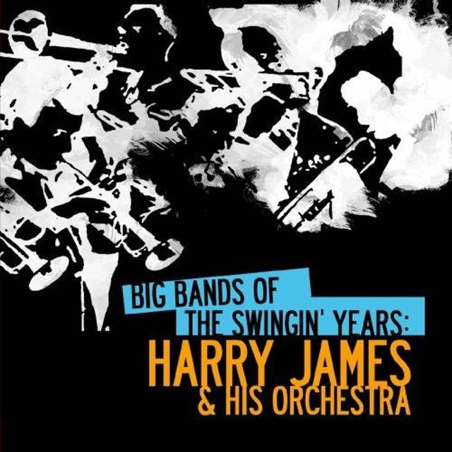 BIG BANDS SWINGIN YEARS: HARRY JAMES CD