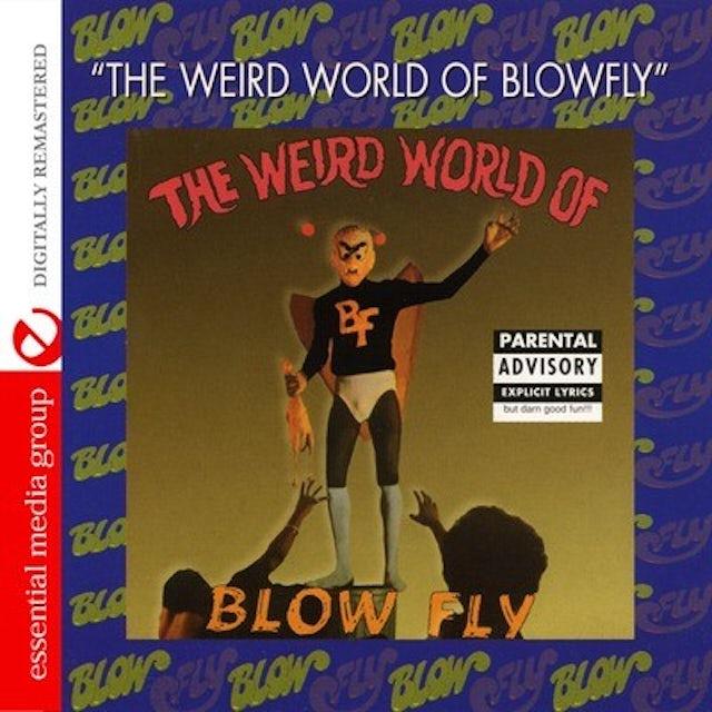THE WEIRD WORLD OF BLOWFLY CD