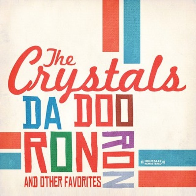 The Crystals DA DOO RON RON & OTHER FAVORITES CD
