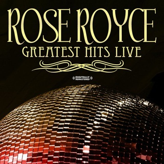 Rose Royce GREATEST HITS - LIVE (DIGITALLY REMASTERED) CD