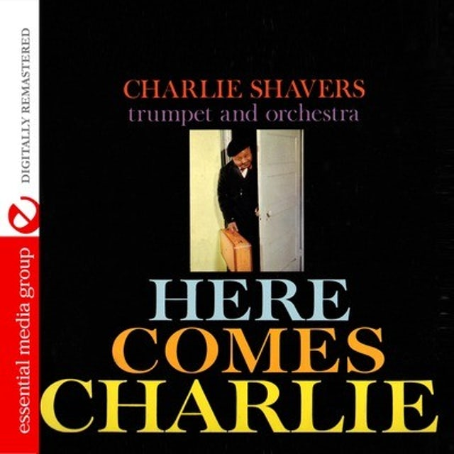 Charlie Shavers HERE COMES CHARLIE CD