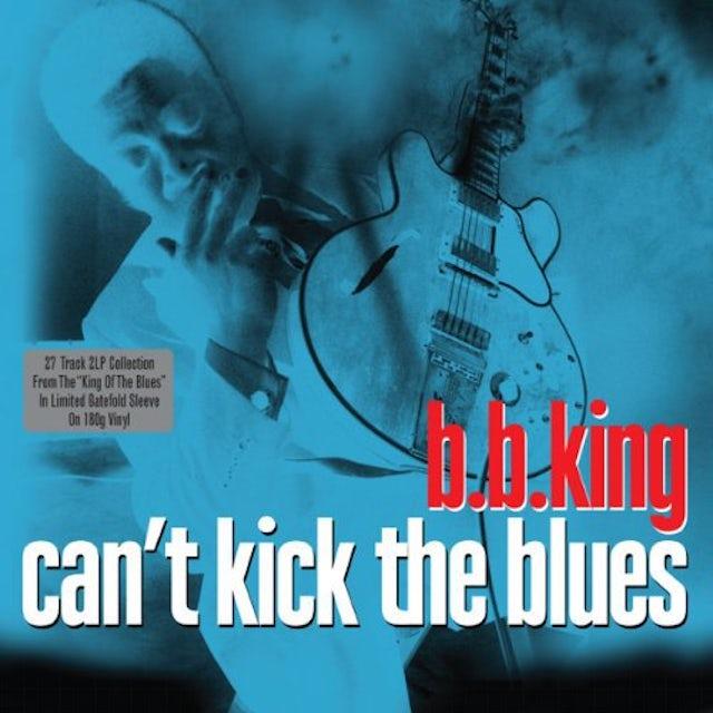 B.B. King CAN'T KICK THE BLUES Vinyl Record - UK Release