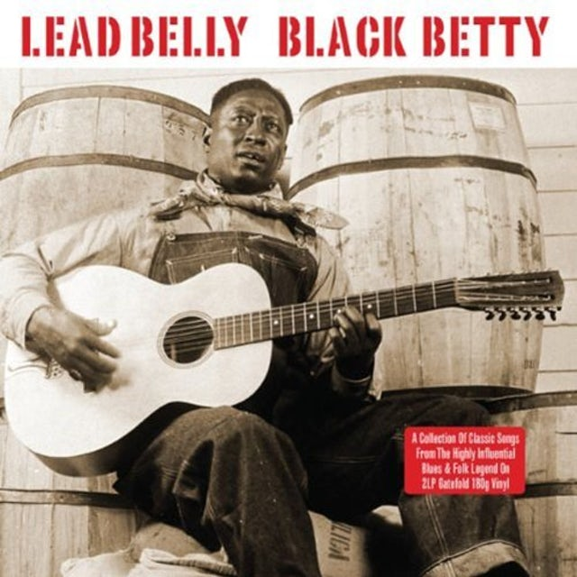 Leadbelly BLACK BETTY Vinyl Record