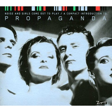 Propaganda NOISE & GIRLS COME OUT TO PLAY CD