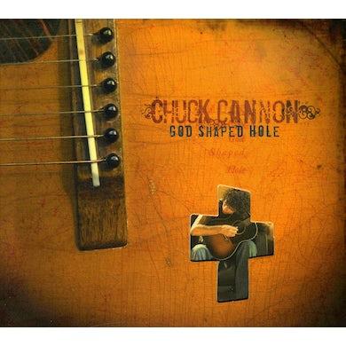 Chuck Cannon GOD SHAPED HOLE CD