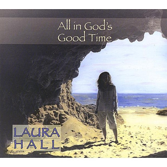 Laura Hall ALL IN GOD'S GOOD TIME CD