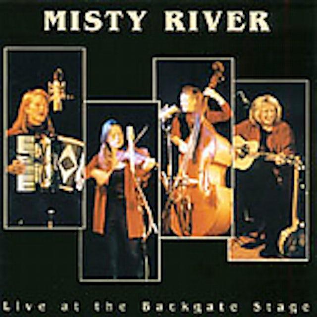 Misty River LIVE AT THE BACKGATE STAGE CD