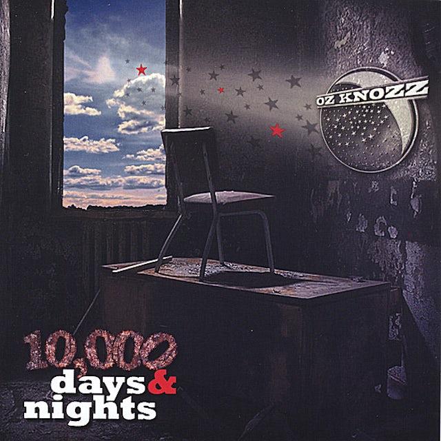 Oz Knozz 10,000 DAYS & NIGHTS CD