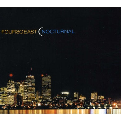 Four 80 East NOCTURNAL CD