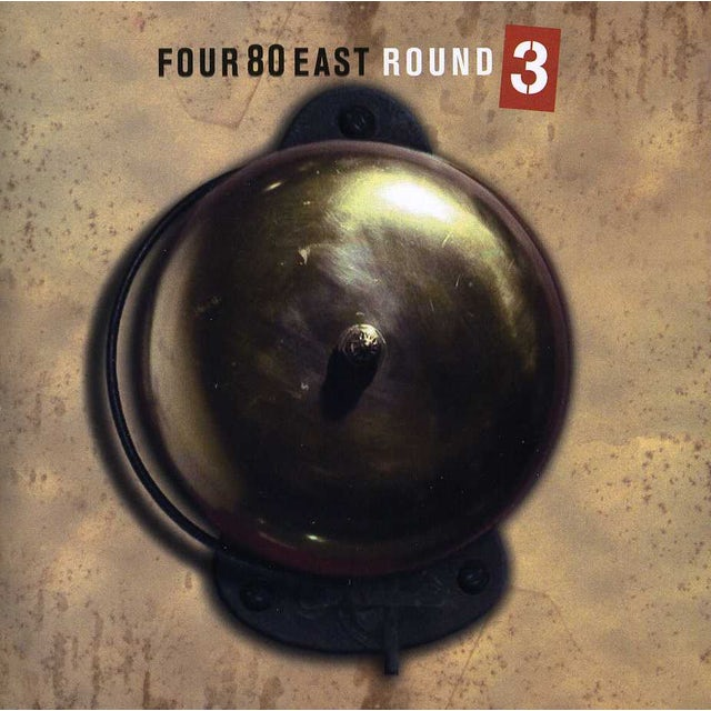 Four 80 East ROUND 3 CD