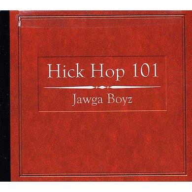 Jawga Boyz HICK HOP 101 CD