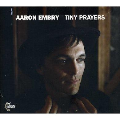 Aaron Embry TINY PRAYERS CD
