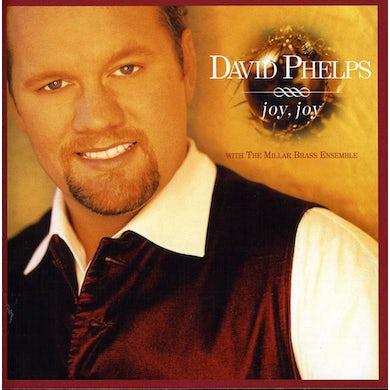 David Phelps JOY JOY CD