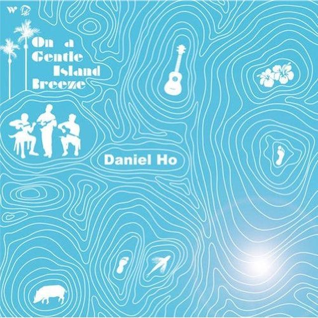 Daniel Ho ON A GENTLE ISLAND BREEZE CD
