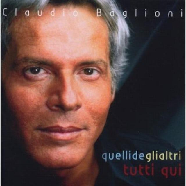 Claudio Baglioni QUELLI DEGLI ALTRI TUTTI QUI CD