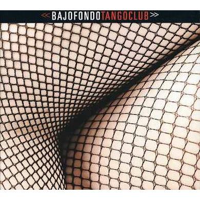 Bajofondo Tango Club CD