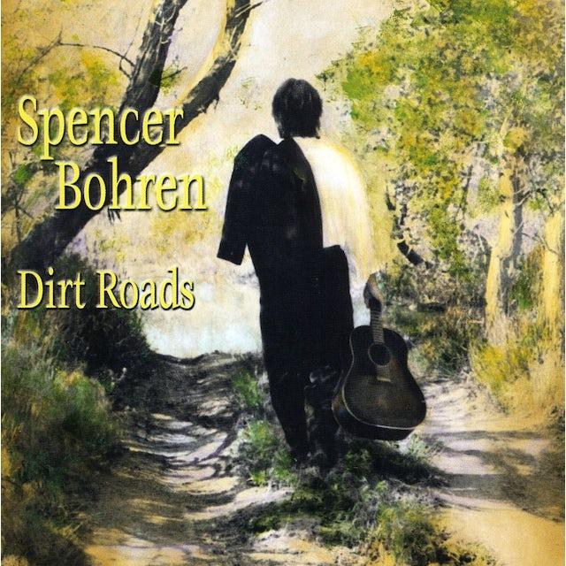 Spencer Bohren DIRT ROADS CD