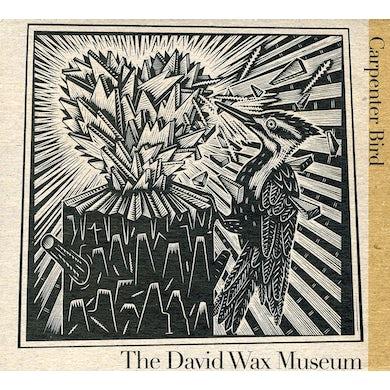 David Wax Museum CARPENTER BIRD CD