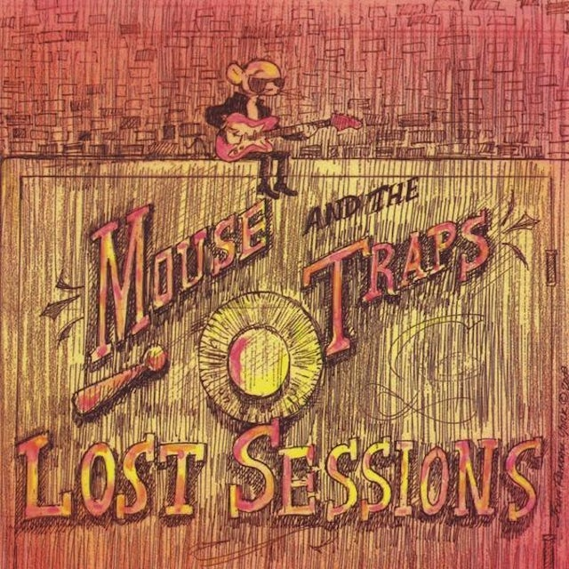 Mouse & The Traps LOST SESSIONS CD