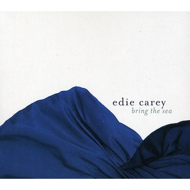 Edie Carey BRING THE SEA CD