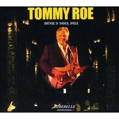 Tommy Roe DEVIL'S SOUL PILE CD