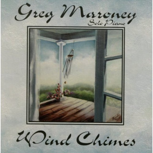 Greg Maroney WIND CHIMES CD