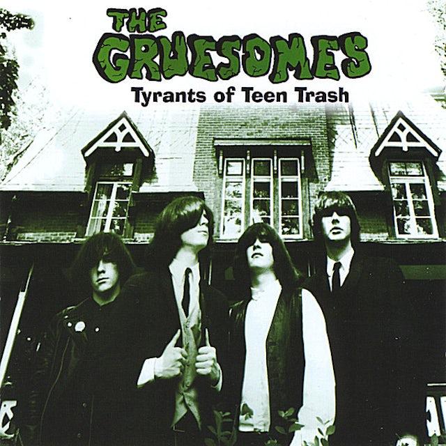 GRUESOMES TYRANTS OF TEEN TRASH CD