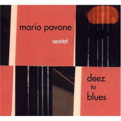 Mario Pavone DEEZ TO BLUES CD