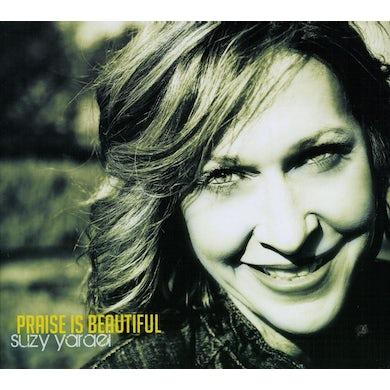Suzy Yaraei PRAISE IS BEAUTIFUL CD
