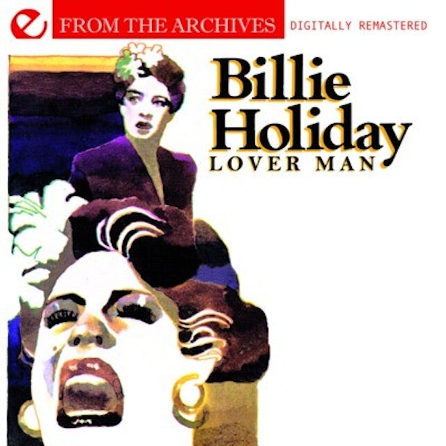 Billie Holiday LOVER MAN: FROM THE ARCHIVES CD