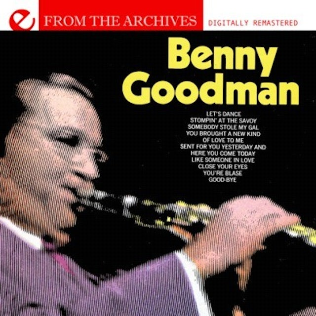 Benny Goodman LET'S DANCE: FROM THE ARCHIVES CD
